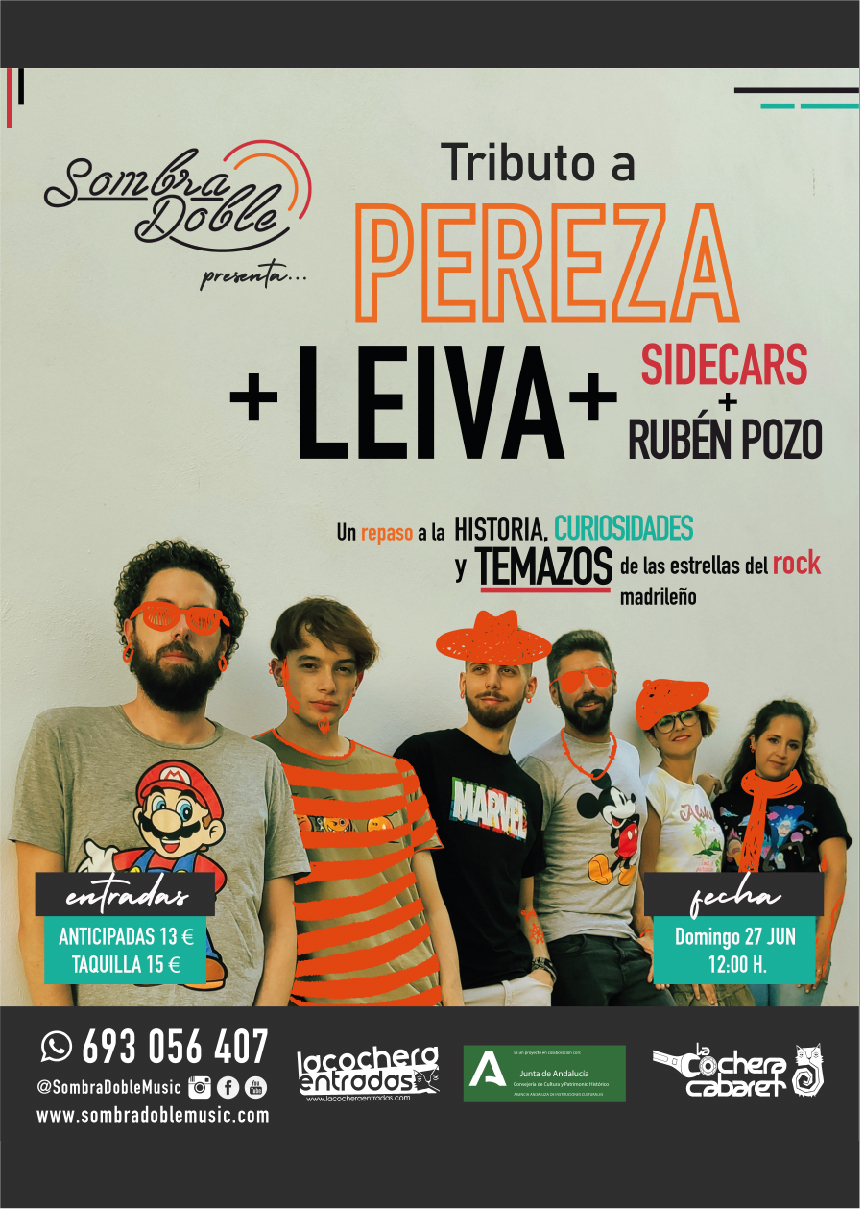 TRIBUTO A PEREZA Y LEIVA, BY SOMBRA DOBLE